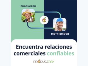 producepay-vinculacion-de-exportadores-con-importadores-en-estados-unidos